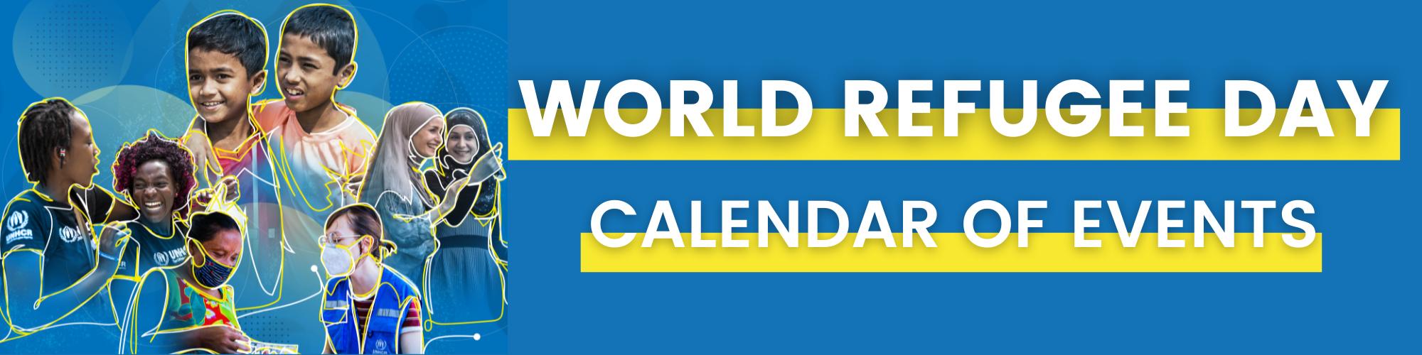 World Refugee Day: Calendar of Events